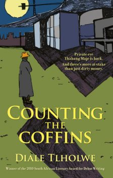 Counting the Coffins, Diale Tlholwe