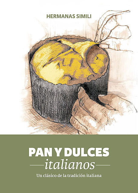 Pan y dulces italianos, Hermanas Simili