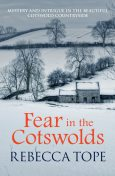 Fear In The Cotswolds, Rebecca Tope