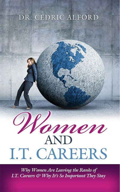 Women and I.T. Careers, Cedric Alford