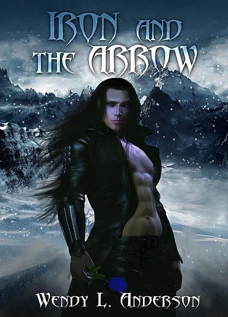 Iron and the Arrow, Wendy L. Anderson