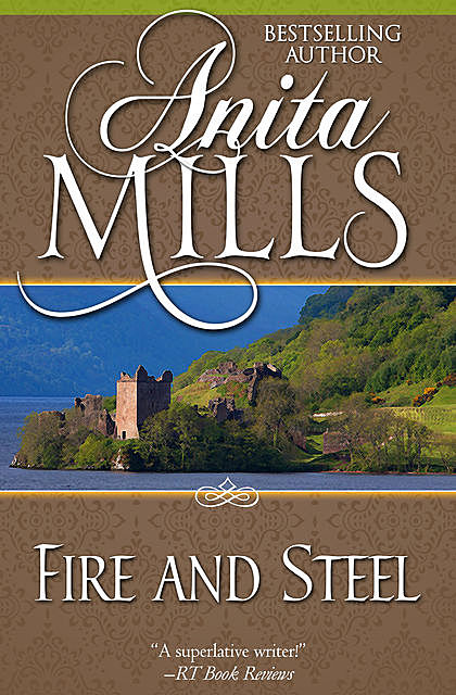 Fire and Steel, Anita Mills