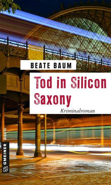 Tod in Silicon Saxony, Beate Baum