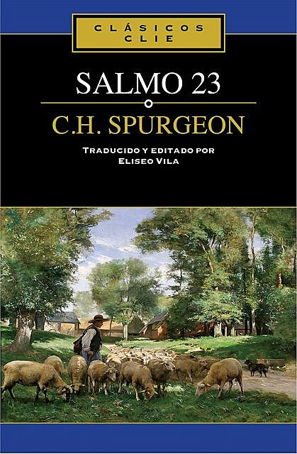 El Salmo 23, C.H.Spurgeon