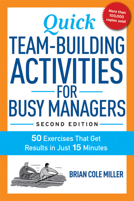 Quick Team-Building Activities for Managers, Brian Cole MILLER