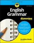 English Grammar For Dummies (For Dummies (Language & Literature)), Geraldine Woods