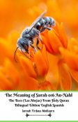 The Meaning of Surah 016 An-Nahl The Bees (Las Abejas) From Holy Quran Bilingual Edition English Spanish, Jannah Firdaus Mediapro