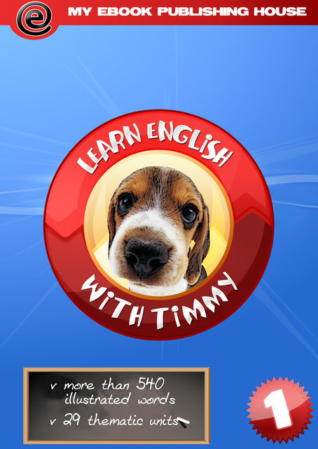 Learn English with Timmy – Volume 1, My Ebook Publishing House