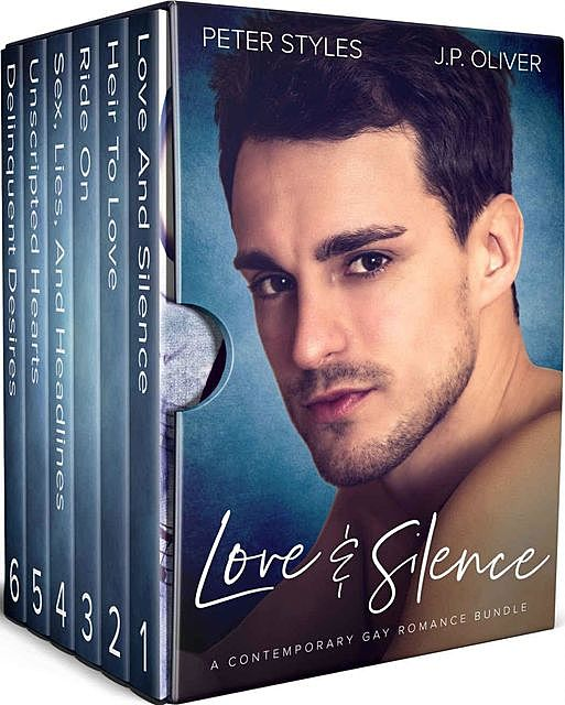 Love And Silence: A Contemporary Gay Romance Bundle, Peter, oliver, J.P., Styles
