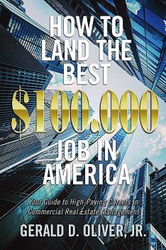 How to Land the Best $100,000 Job in America, oliver