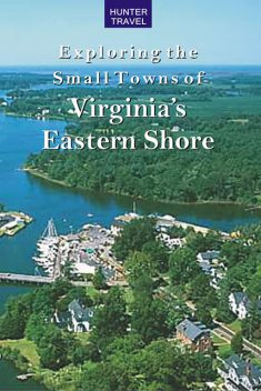 Exploring the Small Towns of Virginia's Eastern Shore, Mary Burnham