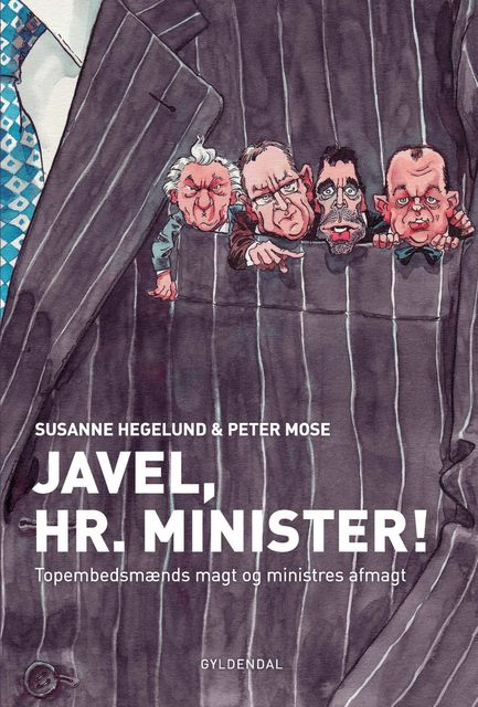 Javel, Hr. Minister!, Peter Mose, Susanne Hegelund