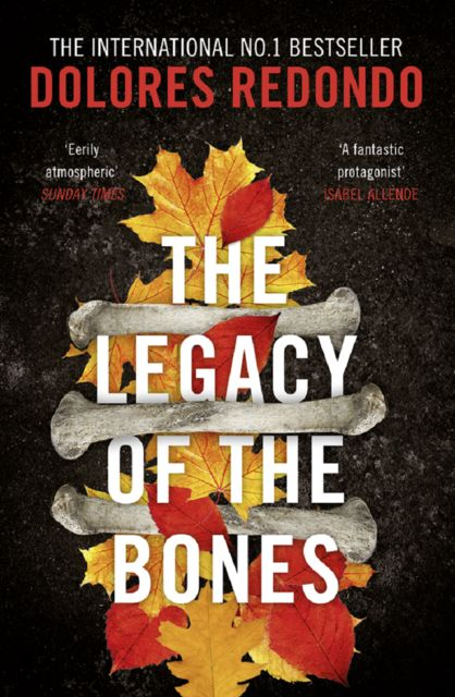 The Legacy of the Bones, Dolores Redondo