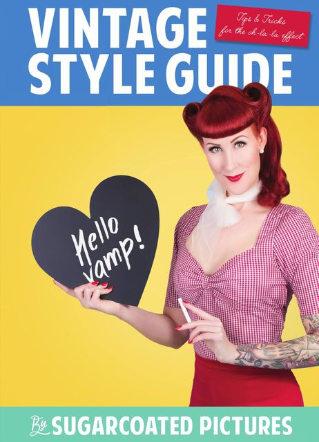 Vintage style guide, Sugarcoated Pictures