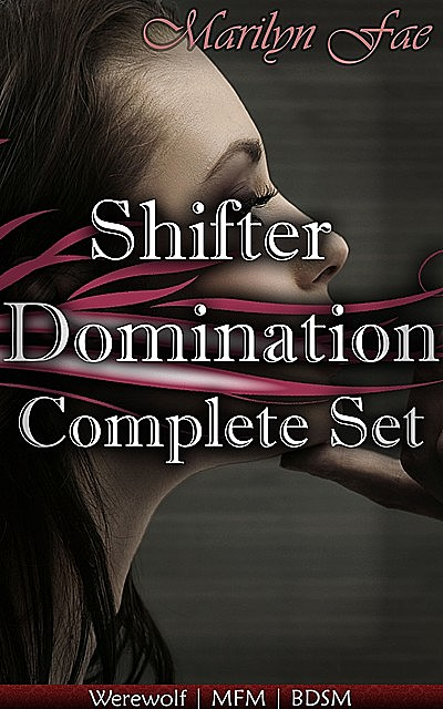 Shifter Domination Complete Set, Marilyn Fae