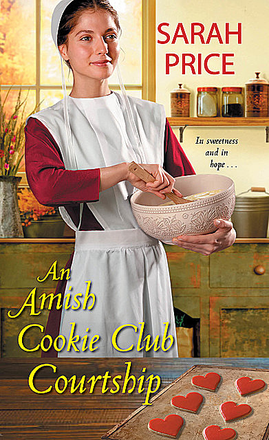 An Amish Cookie Club Courtship, Sarah Price
