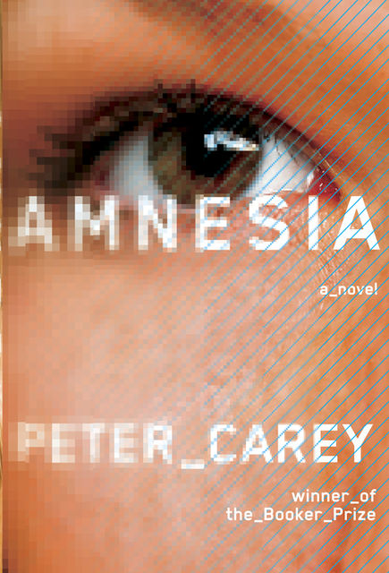 Amnesia, Peter Carey