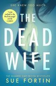 The Dead Wife, Sue Fortin