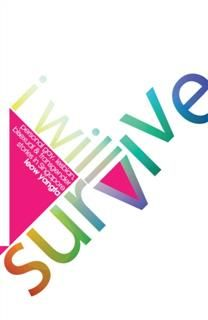 I Will Survive: Personal gay, lesbian, bisexual & transgender stories in Singapore, Leow Yangfa