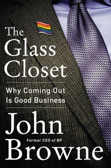 The Glass Closet, John Browne