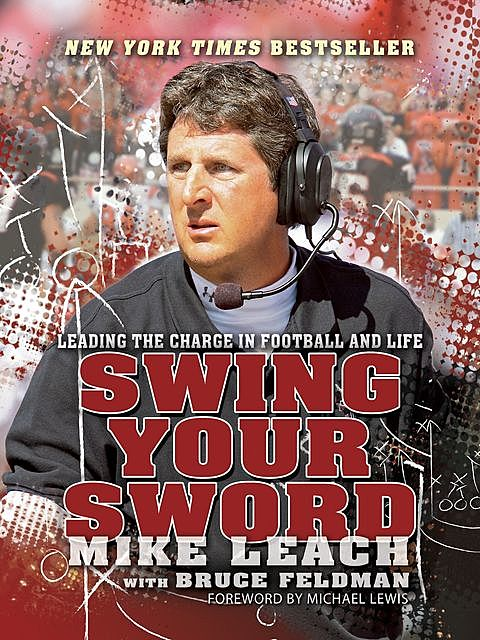 Swing Your Sword, Bruce Feldman, Mike Leach