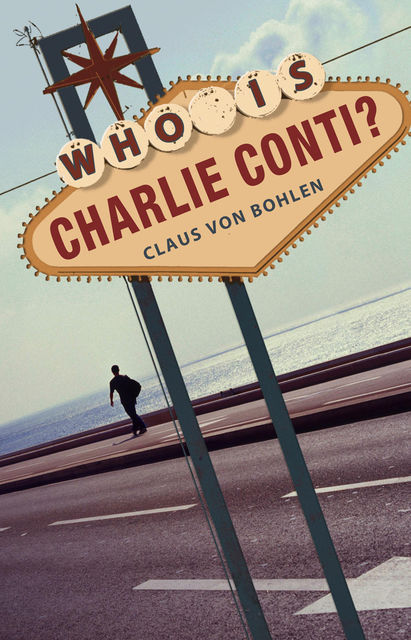 Who is Charlie Conti?, Claus von Bohlen