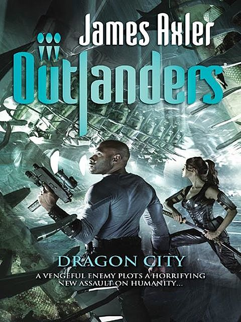 Dragon City, James Axler