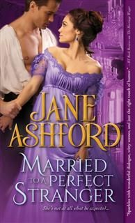 Married to a Perfect Stranger, Jane Ashford