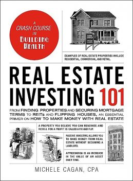 Real Estate Investing 101, Michele Cagan