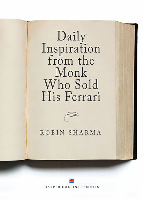 Daily Inspiration From The Monk Who Sold His Ferrari, Robin Sharma