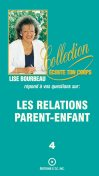 Les relations parent-enfant, Lise Bourbeau