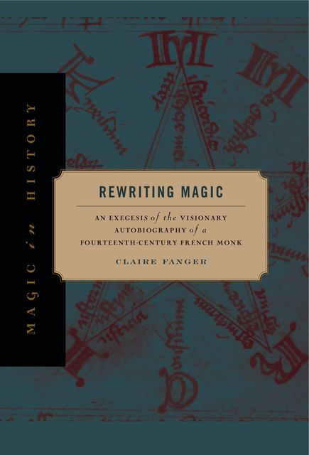Rewriting Magic, Claire Fanger