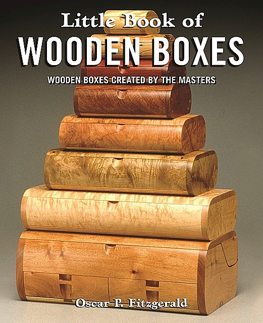 Little Book of Wooden Boxes, Oscar Fitzgerald