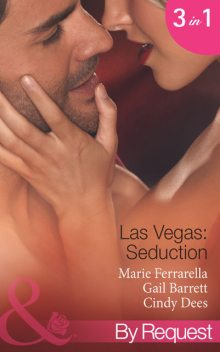 Las Vegas: Seduction, Marie Ferrarella, Gail Barrett, Cindy Dees