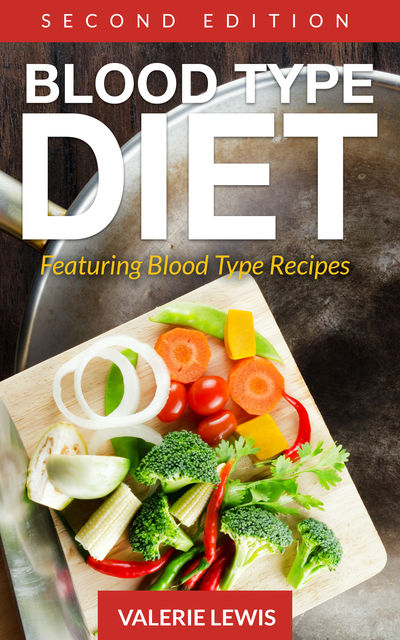 Blood Type Diet , Valerie Lewis