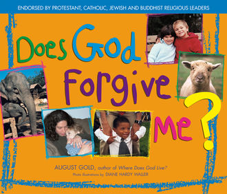 Does God Forgive Me, August Gold