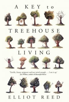 A Key to Treehouse Living, Elliot Reed