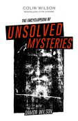 The Encyclopedia of Unsolved Mysteries, Colin Wilson