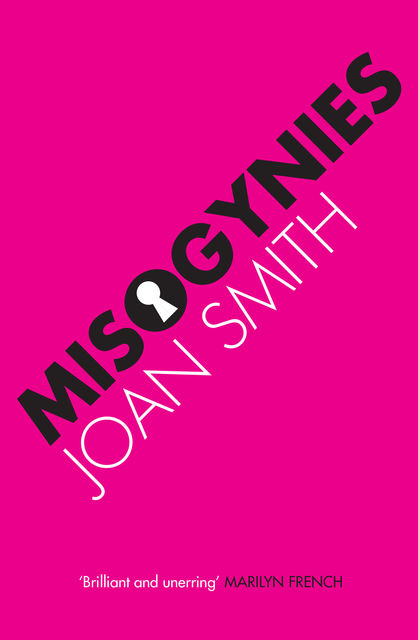 Misogynies, Joan Smith