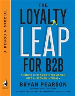 Loyalty Leap For B2B, Bryan Pearson