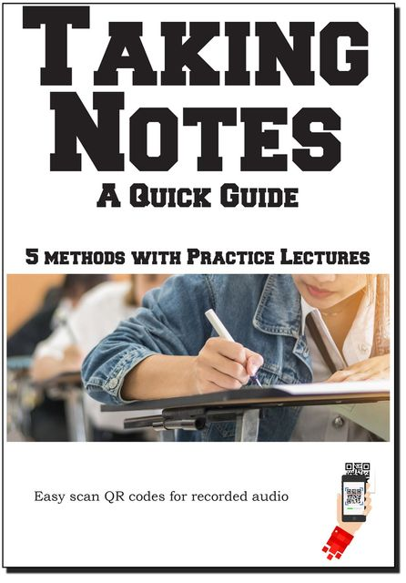 Taking Notes – The Complete Guide, Complete Test Preparation Inc.