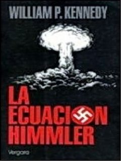 La Ecuacion Himmler, William Kennedy
