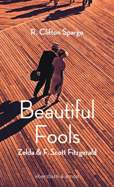 Beautiful Fools, R. Clifton Spargo