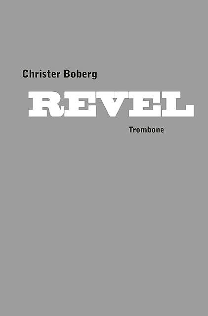 Revel, Christer Boberg