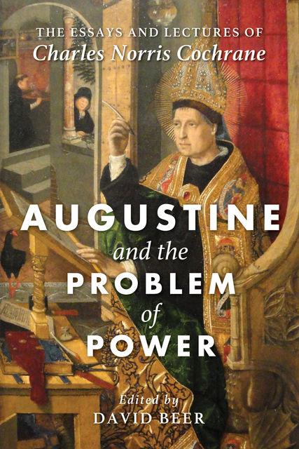 Augustine and the Problem of Power, Charles Norris Cochrane