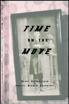 Time on the Move, Barry Wallenstein