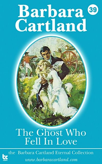 The Ghost who Fell in Love, Barbara Cartland