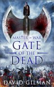 Gate of the Dead, David Gilman