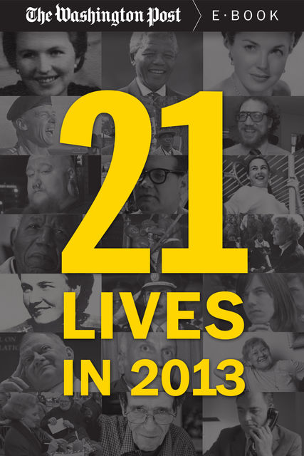 21 Lives in 2013, The Washington Post