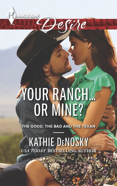 Your Ranch…Or Mine, Kathie DeNosky
